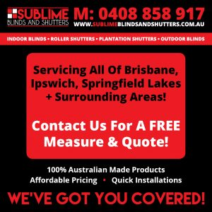sublime-blinds-shutters-ipswich-springfield-lakes-brisbane-blog1